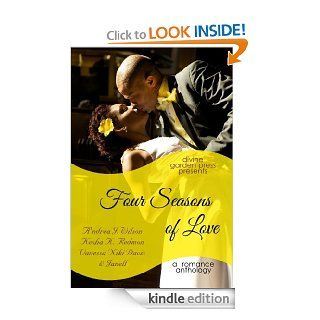 Four Seasons of Love: A Romance Anthology (The Four Seasons Series Book 1)   Kindle edition by A'ndrea J. Wilson, Kesha K. Redmon, Vanessa Niki Davis, Janell. Religion & Spirituality Kindle eBooks @ .