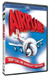 Airplane! (Don't Call Me Shirley! Edition): Robert Hays, Julie Hagerty, Leslie Nielsen, Kareem Abdul Jabbar, Lloyd Bridges, Peter Graves, Lorna Patterson, Robert Stack, Stephen Stucker, Otto, Jim Abrahams, Frank Ashmore, David Zucker, Jerry Zucker, Art