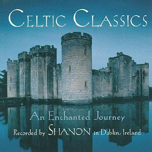 Celtic Classics Enchanted Journey Music