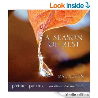 A Season of Rest (Picture Psalms) eBook: Mal Austin: Kindle Store