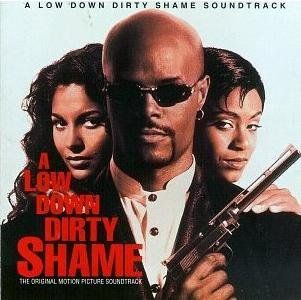 A Low Down Dirty Shame   The Original Motion Picture Soundtrack: Music