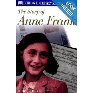DK Readers The Story of Anne Frank (Level 3 Reading Alone) (9780789473790) Brenda Ralph Lewis Books