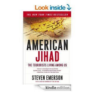 American Jihad: The Terrorists Living Among Us eBook: Steven Emerson: Kindle Store