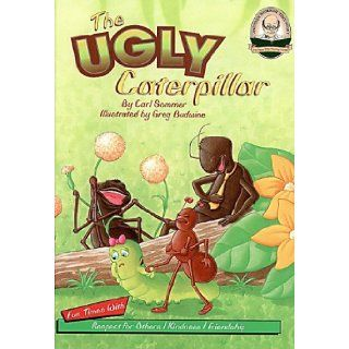 Another Sommer Time Story: The Ugly Caterpillar with CD Read Along (Another Sommer Time Story Series): Carl Sommer, Greg Budwine: 9781575375151: Books