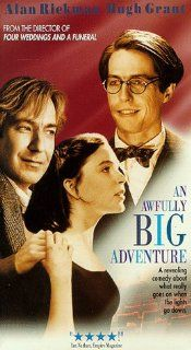 Awfully Big Adventure [VHS]: Hugh Grant, Alan Rickman, Georgina Cates, Alun Armstrong, Peter Firth, Prunella Scales, Rita Tushingham, Alan Cox, Edward Petherbridge, Nicola Pagett, Carol Drinkwater, Clive Merrison, Mike Newell, Andrew Warren, Conor Harringt