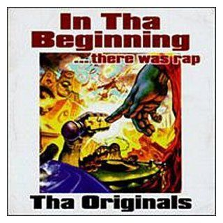 In Tha BeginningThere Was Rap The Originals [EXPLICIT LYRICS] Music
