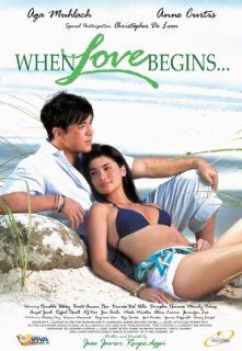 When Love Begins   Aga Muhlach, Anne Curtis (Philippine Movie): Aga Muhlach, Anne Curtis, Christopher De Leon, Jose Javier Reyes: Movies & TV