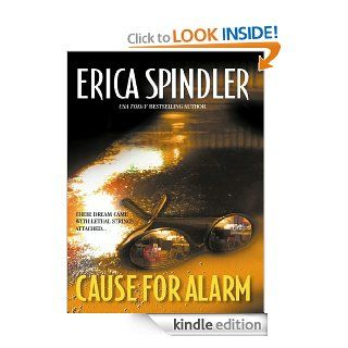 Cause For Alarm eBook: Erica Spindler: Kindle Store