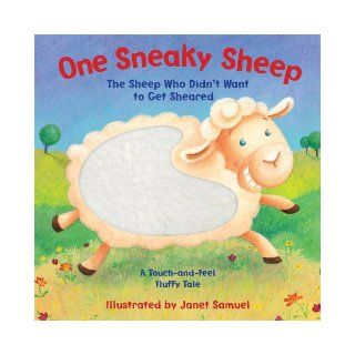 One Sneaky Sheep (The Sheep Who Didn't Want to Get Sheared): Piggy Toes Press, Janet Samuel: 9781581178418:  Kids' Books
