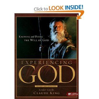 Experiencing God Knowing and Doing the Will of God, Leader Guide UPDATED Henry Blackaby, Richard Blackaby, Claude King 9781415858394  Books