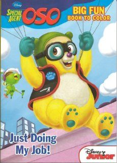 Disney Special Agent Oso Big Fun Book to Color Set of 2 (Just Doing My Job & License for Fun) Toys & Games