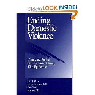 Ending Domestic Violence: Changing Public Perception/Halting the Epidemic: 9780803970434: Medicine & Health Science Books @