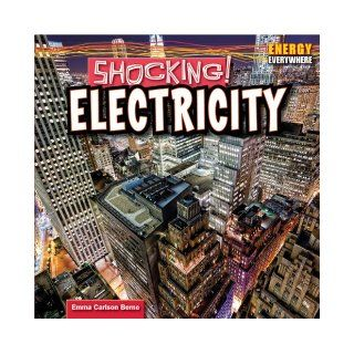Shocking!: Electricity (Energy Everywhere): Emma Carlson Berne: 9781448896509:  Children's Books