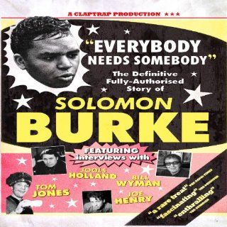 Everybody Needs Somebody: Solomon Burke, na: Movies & TV