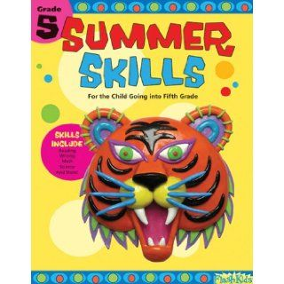 Summer Skills 5: For the Child Going Into Fifth Grade: Shannon Keeley, Judy Stead: 9781411403482: Books