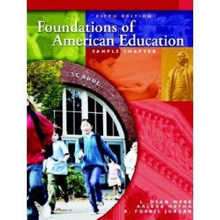 Foundations of American Education (5th, Fifth Edition)   By Webb, Metha, & Jordan: L. Dean Webb / Arlene Metha / K. Forbis Jordan: Books