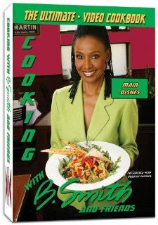 Video DVD Cookbook  Cooking with B. Smith and Friends: Main Dishes: B. Smith, Former NYC Mayor Ed Koch, Talk Show Host Sally Jessy Rafael, Actor Danny Glover, Actress Susan Lucci, Musician Tito Puente, Weatherman Al Roker, Musician George Benson, Chef and