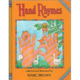 Hand Rhymes   A Collection of Nursery Rhymes with Diagrams for Accompanying Finger Plays, Hand Games   My Book, Five Little Babies, Two Little Monkeys, Jack O'Lantern, Five Little Goblins, Here Is the Beehive & More  First Edition, 17th Printing 19