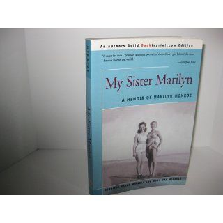 My Sister Marilyn: A Memoir of Marilyn Monroe: Mona Miracle: 9780595276714: Books