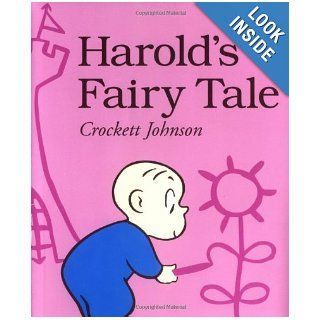 Harold's Fairy Tale (Further Adventures of with the Purple Crayon) Crockett Johnson 9780064433471  Children's Books