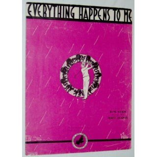 Everything Happens to Me Lyric Tom Adair, Music Matt Dennis Books