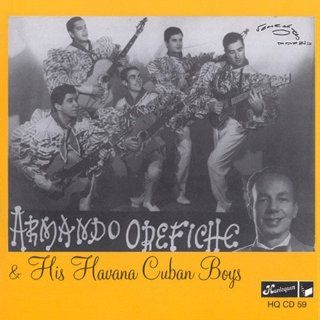Armando Orifiche & His Havana Cuba Boys: Music
