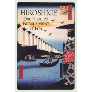 Hiroshige: One Hundred Famous Views of Edo: Henry D. Smith, Ando Hiroshige: Books