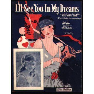 I'll See You in my Dreams Isham (Music) / Kahn, Gus (Lyrics) Jones Books