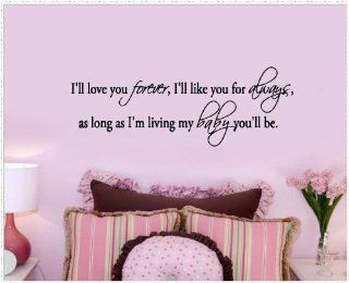 """WallStickerUSA Medium """"I'll love you forever, I'll like you always, as long as I'm living my baby you'll be."""" Quote Saying Wall Sticker Decal Transfer Film 17x25   Nursery Wall Decor"""