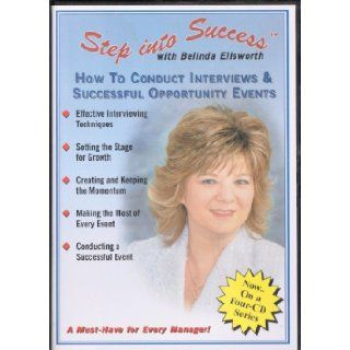 Step Into Success (How to Conduct Interviews & Successful Opportunity Events) Belinda Ellsworth Books