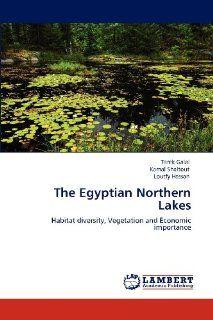 The Egyptian Northern Lakes: Habitat diversity, Vegetation and Economic importance: 9783659105319: Science & Mathematics Books @