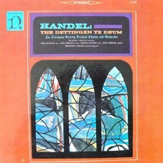 Handel   The Dettingen Te Deum The Telemann Society Festival Chorus and Orchestra Richard Schulze Conductor: Music