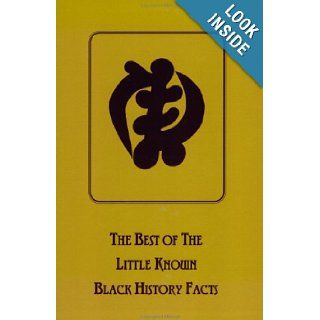 The Best of the Little Known Black History Facts Lady Sala S. Shabazz 9781930097452 Books
