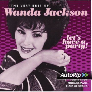 Let's Have a Party: The Very Best of Wanda Jackson: Music