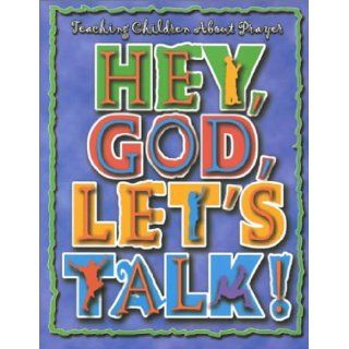 Hey, God, Lets Talk! Teacher Book with CD: Charles Terrell: 9780687033775: Books