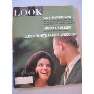 Look August 9, 1966 (Arnold Palmer, Vietnam, Luci Baines Johnson's White House Wedding): look: Books