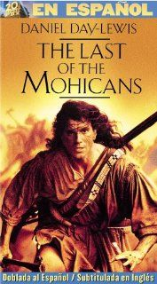 The Last of Mohicans (Spanish) (Dub Spnp) [VHS]: Daniel Day Lewis, Madeleine Stowe, Russell Means, Eric Schweig, Jodhi May, Steven Waddington, Wes Studi, Maurice Ro�ves, Patrice Ch�reau, Edward Blatchford, Terry Kinney, Tracey Ellis, Michael Mann, Christop