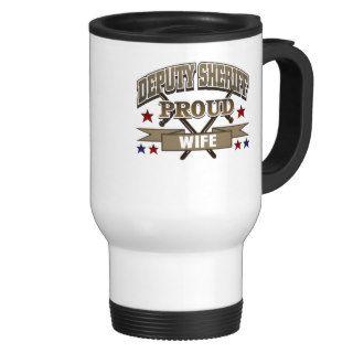 Deputy Sheriff Proud Wife Coffee Mugs
