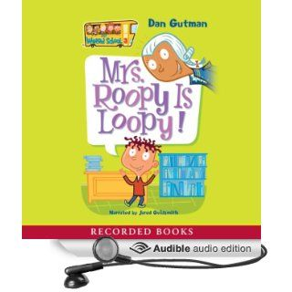 Mrs. Roopy Is Loopy (Audible Audio Edition): Dan Gutman, Jared Goldsmith: Books