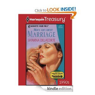 Much Ado About Marriage (Yours Truly)   Kindle edition by Shawna Delacorte. Romance Kindle eBooks @ .