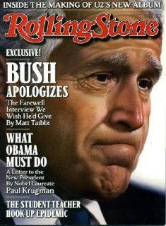 "Rolling Stone Magazine January 22 2009 President George W. Bush on Cover (""Bush Apologizes""), What Obama Must Do, Inside the Making of U2's New Album, Student Teacher Hook Up Epidemic, Robin Williams, Benicio Del Toro, Jason Mraz, Fall Out Bo"