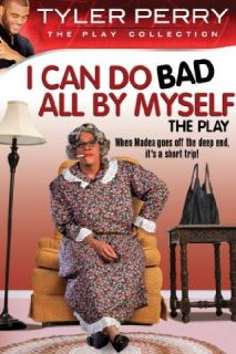 Tyler Perry's I Can Do Bad All By Myself   The Play: Tyler Perry, Tygah Graham, David Mann, Tamela Mann:  Instant Video