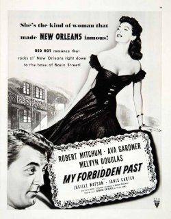 1951 Ad RKO Movie My Forbidden Past Robert Mitchum Ava Gardner Melvyn Douglas   Original Print Ad