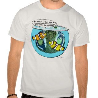 Funny Fish Bowl Shirt