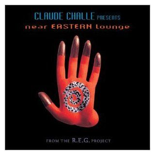 Claude Challe Presents Near Eastern Lounge Music