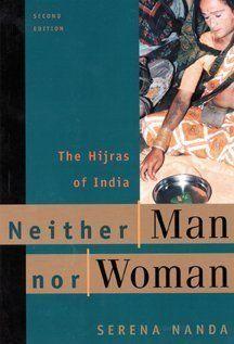 Neither Man Nor Woman: The Hijras of India (9780534509033): Serena Nanda: Books