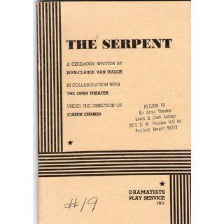 The Serpent. Jean Claude van Itallie, Jean Claude van Itallie 9780822210122 Books