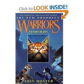 Starlight (Warriors: The New Prophecy, Book 4): Erin Hunter, Owen Richardson: 9780060827625: Books