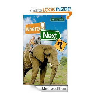 Where To Next? eBook: Valerie Terman: Kindle Store
