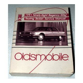 1991 Oldsmobile Ninety Eight Regency Elite / Touring Sedan Service Manual: General Motors: Books